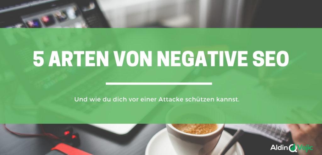 5 Arten des Negative SEO