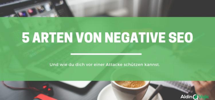 5 Arten von Negative SEO und wie du dich davor schützen kannst