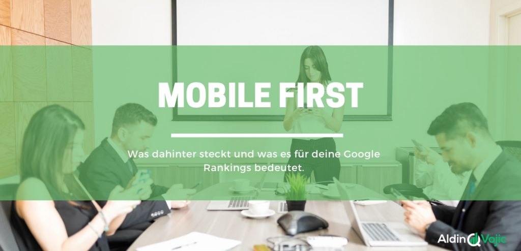 Der Mobile First Ansatz