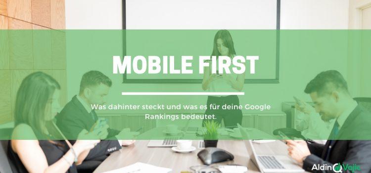 Der Mobile First Ansatz – Wie du deine Website für die mobile Nutzung fit machst