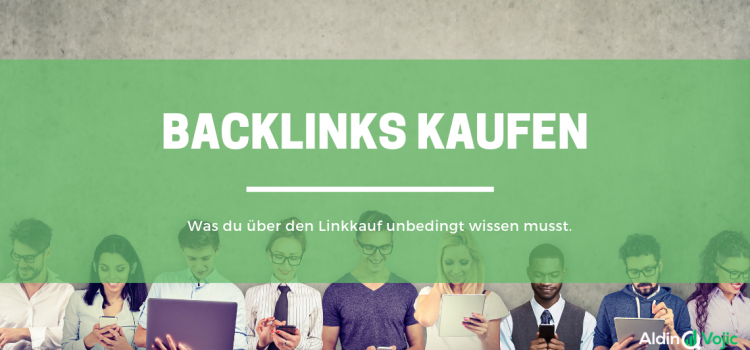 Backlinks kaufen – Der Guide für sicheren Linkkauf